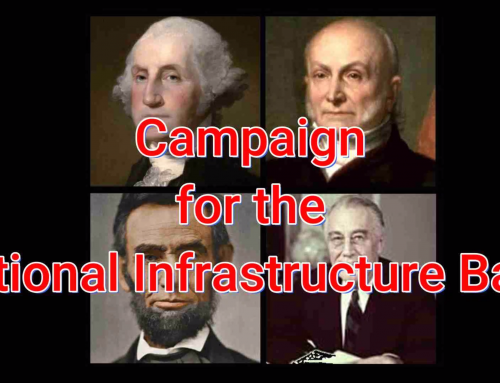Infrastructure Bank Will Create 25 Million Jobs and Rebuild the Country