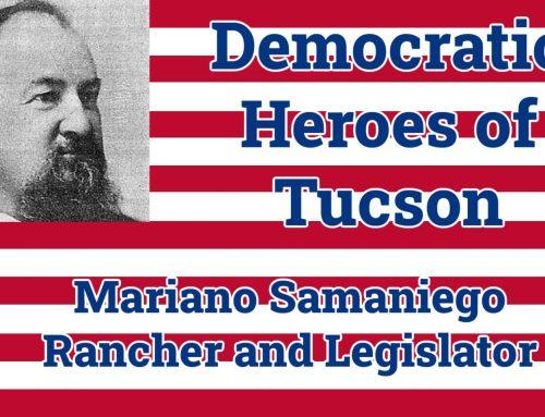 Democratic Legislator Mariano Samaniego Helped Build Early Tucson